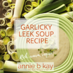 garlic leek soup
