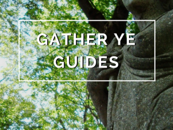 Gather ye Guides by Annie B Kay - anniebkay.com