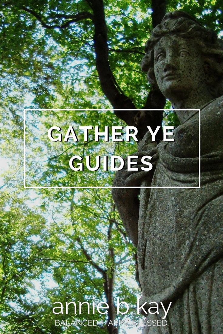 Gather ye Guides