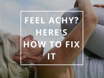 Feel Achy? Here's How to Fix It by Annie B Kay Pinterest