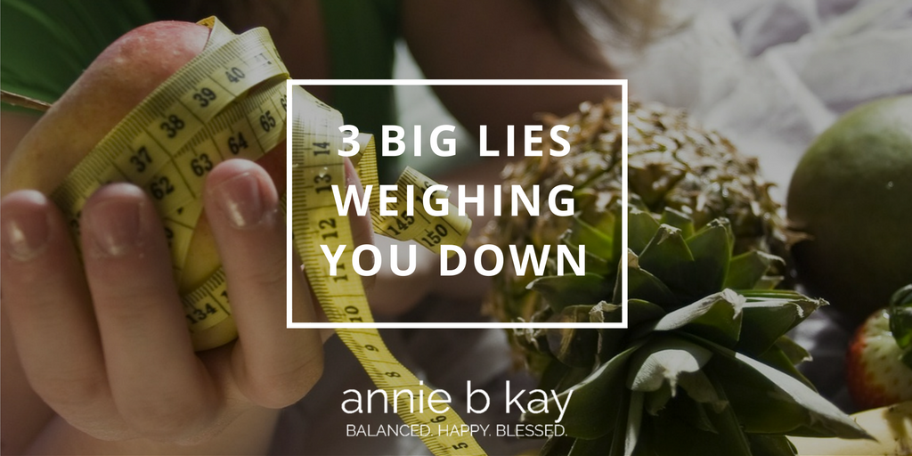 3 Big Lies Weighing You Down by Annie B Kay - anniebkay.com