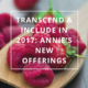 Transcend & Include in 2017 - Annie's New Offerings by Annie B Kay - anniebkay.com
