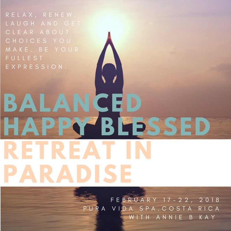 balanced happy blessed retreat with Annie B Kay