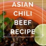 Asian Chili Beef Recipe by Annie B Kay - anniebkay.com