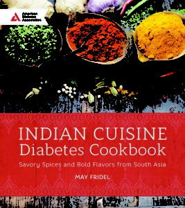 Indian Cuisine Diabetes Cookbook by May Abraham Fridel