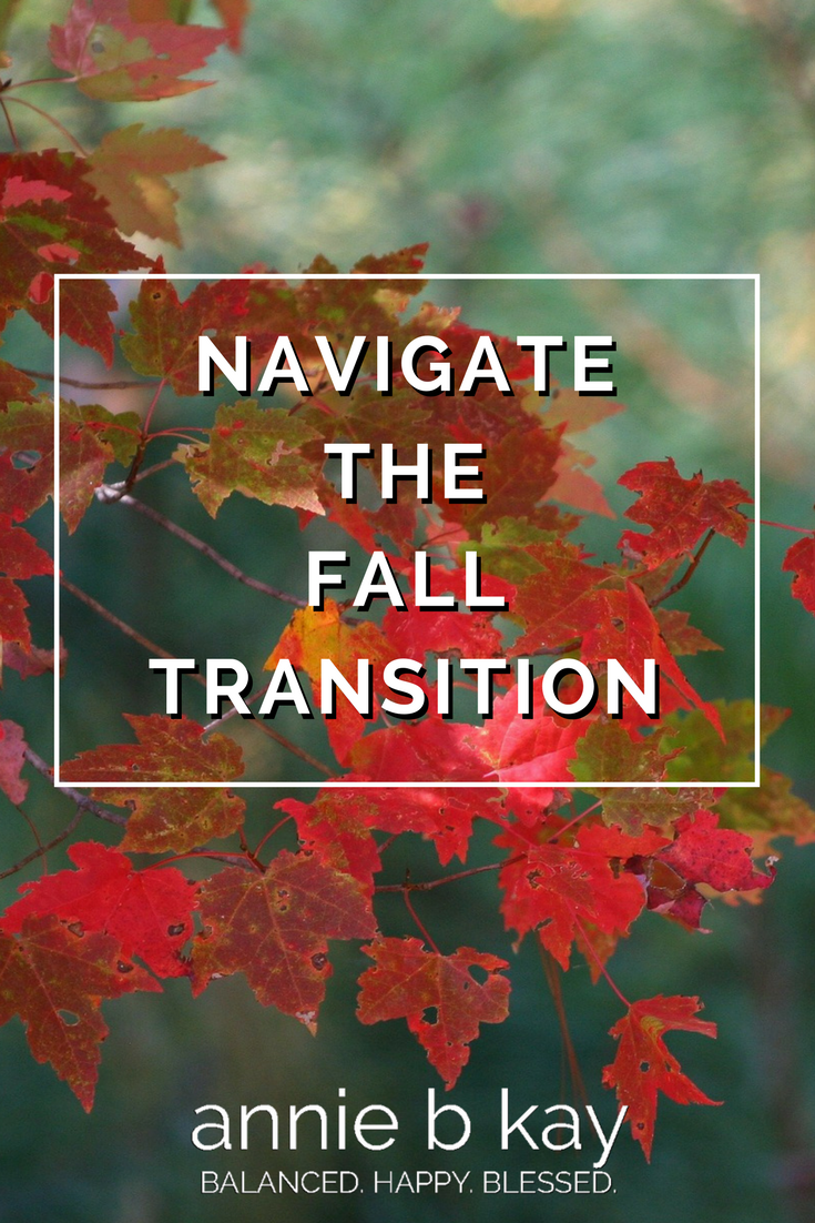 Navigate the Fall Transition
