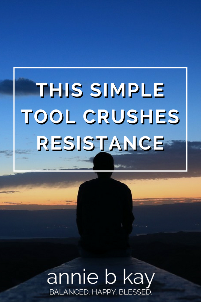 This Simple Tool Crushes Resistance by Annie B Kay - anniebkay.com