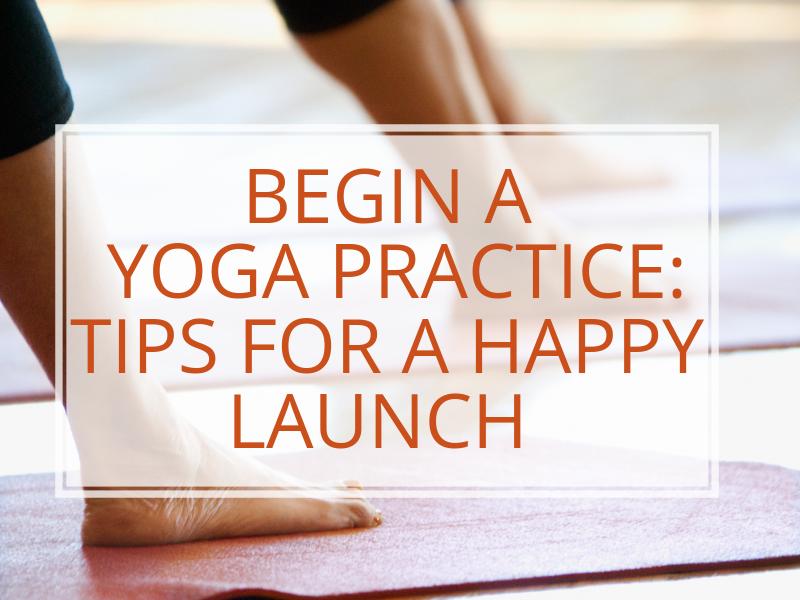 begin a yoga practice